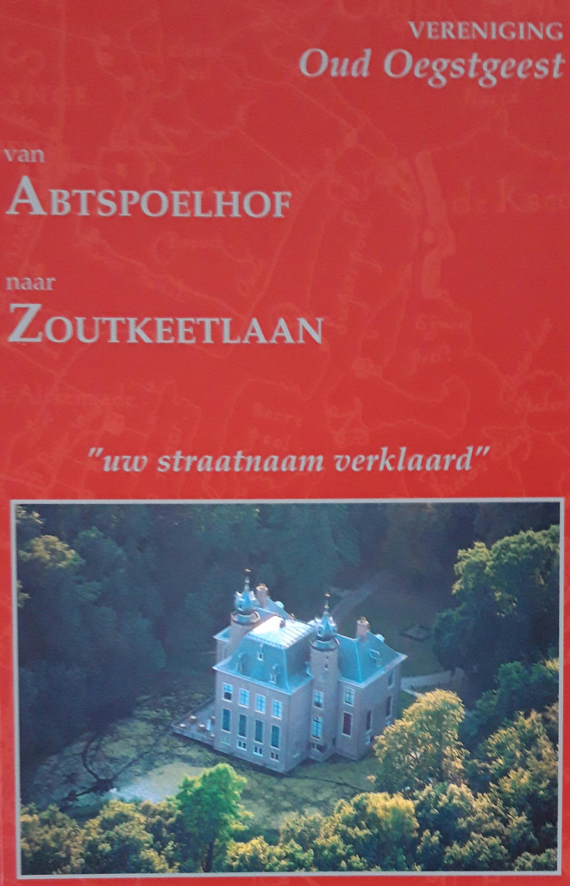https://historischeverenigingoegstgeest.nl/images/publicaties/Abtspoelhof_tot_Zoutkeetlaan.jpg