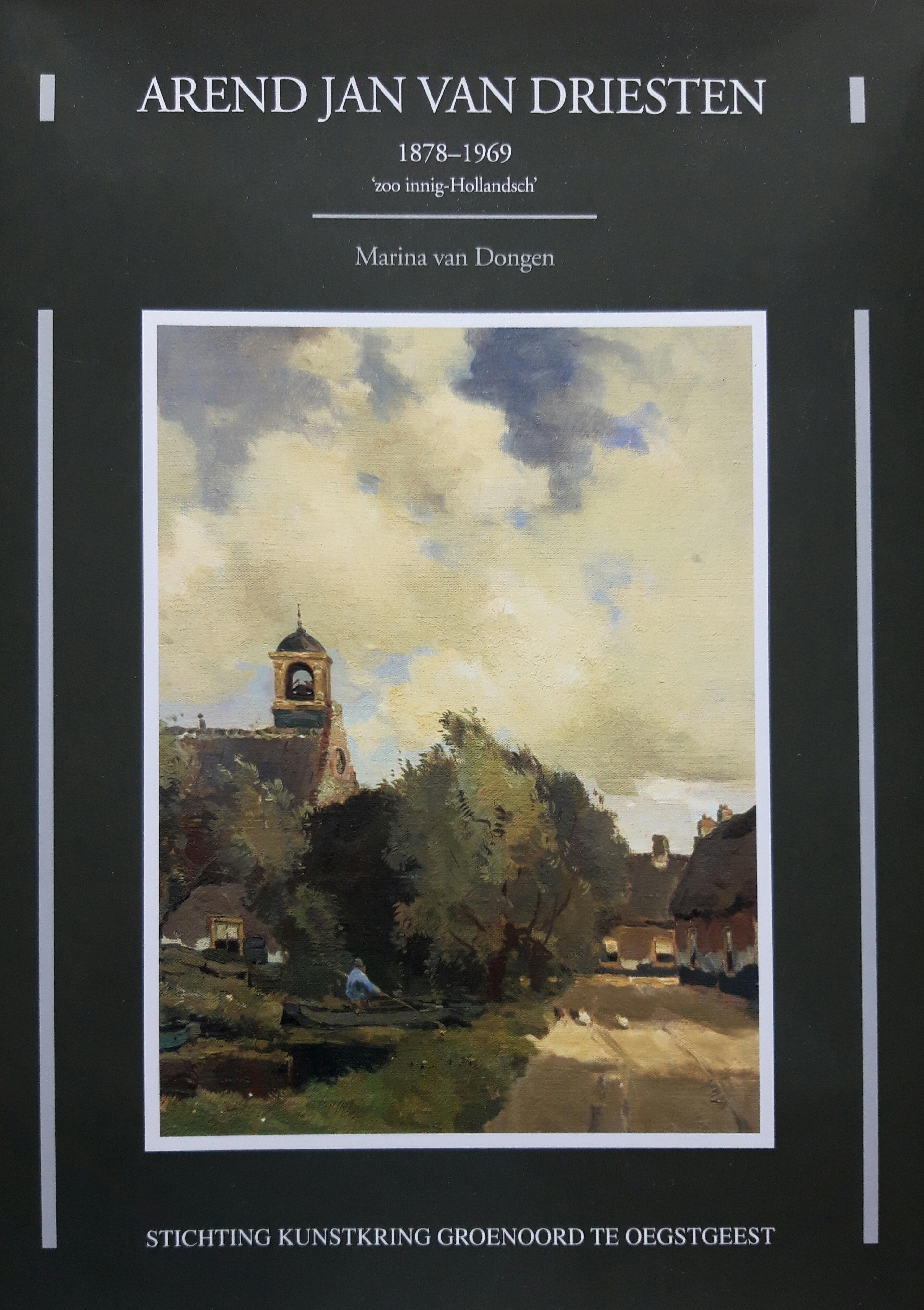 https://historischeverenigingoegstgeest.nl/images/publicaties/Arend_Jan_van_Driesten.jpg